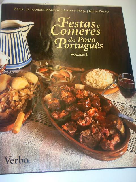 Festas e Comeres do Povo Português Volume 1